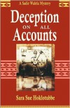 Deception on All Accounts - Sara Sue Hoklotubbe