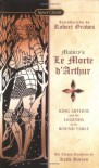 Morte D'Arthur, Le - Thomas Malory, Robert Graves