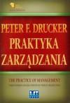 Praktyka zarządzania - Peter F. Drucker
