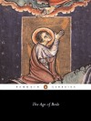 The Age of Bede - Bede, St. Brendan, Eddius Stephanus, David Hugh Farmer, J.F. Webb