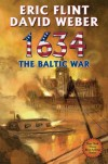 1634 The Baltic War - Eric Flint, David Weber