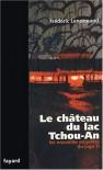 Le Château du lac Tchou-an  - Frédéric Lenormand