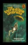 The Incredible Umbrella - Marvin Kaye