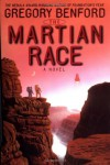 The Martian Race  - Gregory Benford