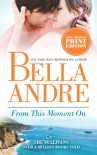 From This Moment On (The Sullivans) - Bella Andre