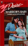 Warrior's Baby - Sheri Whitefeather