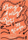 Going Away Shoes -