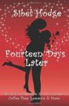 Fourteen Days Later  - Sibel Hodge