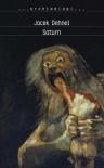 Saturn. Czarne obrazy z życia mężczyzn z rodziny Goya - Dehnel Jacek