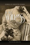 In the Wings: Stories of Forgotten Women -