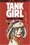 Tank Girl: Apocalypse (Remastered Edition) - Alan Grant, Andy Pritchett