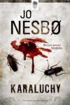 Karaluchy - Jo Nesbo