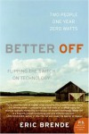 Better Off - Eric Brende