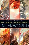 InterWorld - Michael Reaves, Neil Gaiman