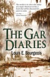 The Gar Diaries - Louis Bourgeois