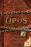 Das Verbotene Buch (OPUS, #1) - Andreas Gößling