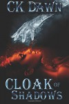 Cloak of Shadows (The Netherwalker Series) (Volume 1) - CK Dawn