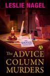 The Advice Column Murders: The Oakwood Mystery Series - Leslie Nagel