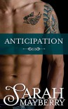 Anticipation (Brothers Ink Book 2) - Sarah Mayberry
