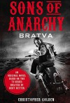 Sons of Anarchy - Bratva - Christopher Golden