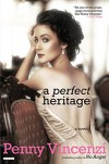 A Perfect Heritage: A Novel - Penny Vincenzi