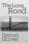 The Long Road - Daniel Oliver
