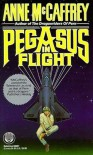 Pegasus in Flight - Anne McCaffrey