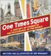 One Times Square: A Century of Change at the Crossroads of the World - Joe McKendry