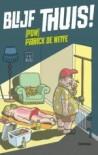 Blijf thuis! - Patrick De Witte, Kim Duchateau