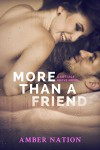 More Than A Friend (Cottage Grove Book 3) - Amber Nation