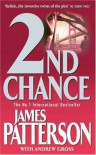 2nd Chance - James Patterson, Andrew Gross