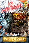 PATHOGENS: An Interactive Zombie Survival Gamebook (Click Your Poison) - James Schannep