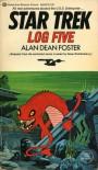 Star Trek: Log Five - Alan Dean Foster