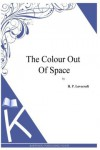 The Color Out of Space - H.P. Lovecraft