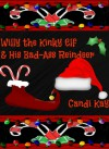 Willy the Kinky Elf & His Bad-Ass Reindeer - Candi Kay