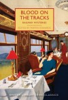 Blood on the Tracks - Various Authors, Martin Edwards