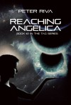 Reaching Angelica: Book #2 in the Tag Series - Peter Riva