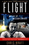 Flight: My Life in Mission Control - Christopher Kraft