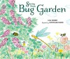 Stories from Bug Garden - Lisa Moser, Gwen Millward