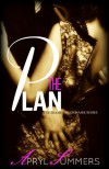 The Plan: (The Shamed Billionaire Series: Book 1) - Apryl Summers