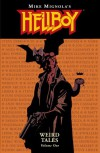 Hellboy: Weird Tales - Mike Mignola