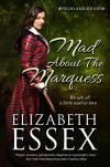 Mad About the Marquess (Highland Brides Book 1) - Elizabeth Essex