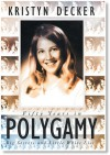 Fifty Years in Polygamy: Big Secrets and Little White Lies - Kristyn Decker