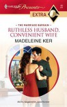 Ruthless Husband, Convenient Wife (Harlequin Presents Extra Series - Madeleine Ker