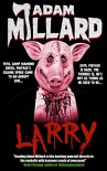 Larry - Adam Millard