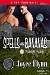 Spells and Bananas  - Joyee Flynn