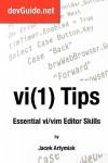 Vi(1) Tips: Essential VI/VIM Editor Skills - Jacek Artymiak