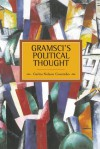 Gramsci's Political Thought - Carlos Nelson Coutinho