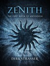 Zenith: The First Book of Ascension - Dirk Strasser