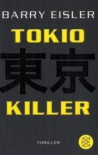 Tokio Killer  - Barry Eisler